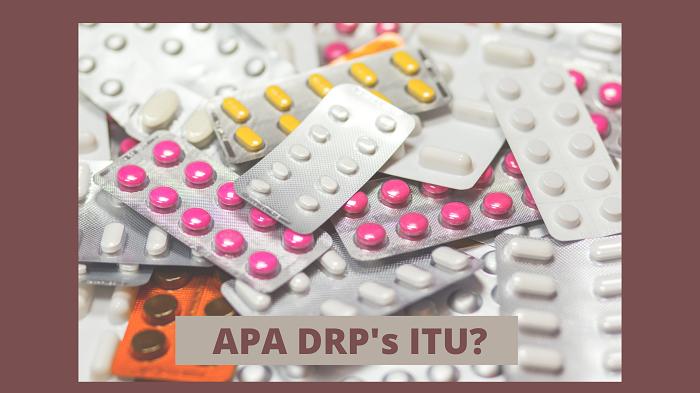apa drps itu, apa drug related problems itu. Penjelasan lengkap mengenai drps farmasi.