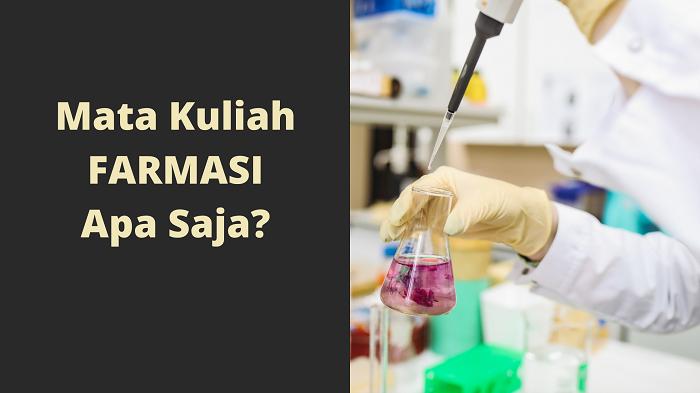 kuliah farmasi belajar apa saja, apakah harus pandai kimia di farmasi